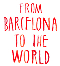 From Barcelona To The World